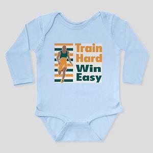 Train Hard, Win Easy Long Sleeve Infant Bodysuit