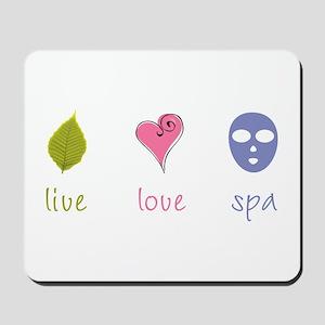 Live Love Spa Mousepad