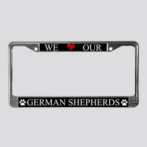 Black We Love Our German Shepherds Frame