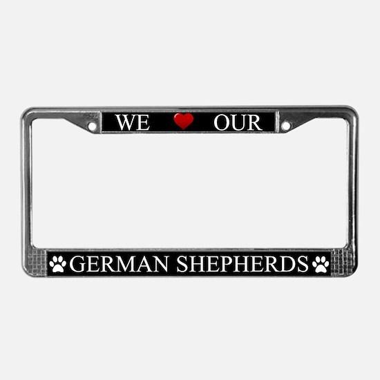 Black We Love Our German Shepherds Frame