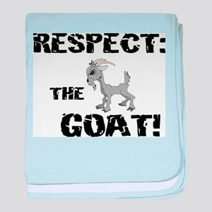 RESPECT the GOAT for Men Infant Blanket