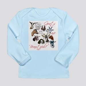 Goats are Beautiful Long Sleeve Infant T-Shirt