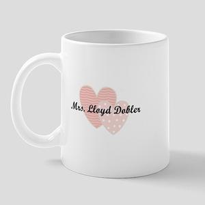 Mrs. Lloyd Dobler Mug