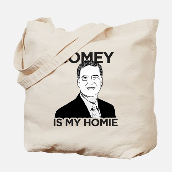 Comey Is My Homie Tote Bag