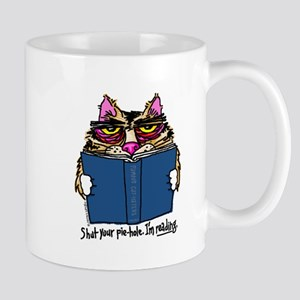 """Shut Your Pie-Hole. I'm Reading."" - Mug"