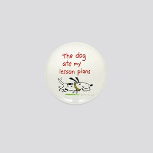 the dog ate my lesson plans! Mini Button