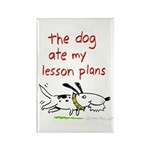 the dog ate my lesson plans! Rectangle Magnet