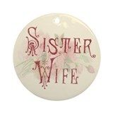 Sister wives Round Ornaments