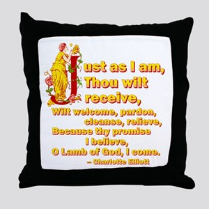 Just As I Am Throw Pillow