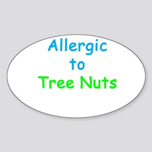 Allergic To Tree Nuts Sticker (Oval 10 pk)