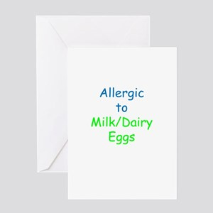 Allergic To Milk and Eggs Greeting Card