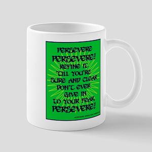 PersevereT Mug