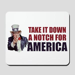 Take it down a notch for America Mousepad