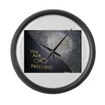 You Are Infinitely Precious Large Wall Clock