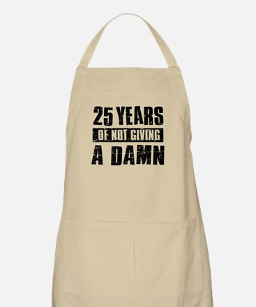 25 years of not giving a damn Apron