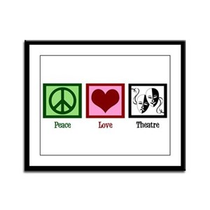 Peace Love Theatre Framed Panel Print