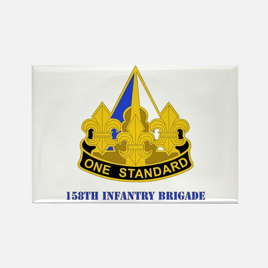 DUI - 158th Infantry Bde with Text Rectangle Magne