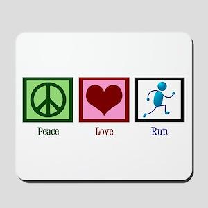 Peace Love Run Mousepad
