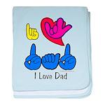 I-L-Y Dad baby blanket