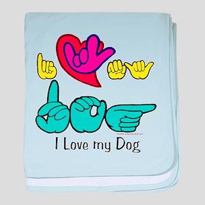 I-L-Y My Dog baby blanket