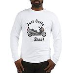 Just Gotta Scoot Burgman Long Sleeve T-Shirt