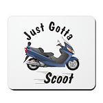 Just Gotta Scoot Burgman Mousepad