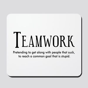 Teamwork: People Suck Mousepad
