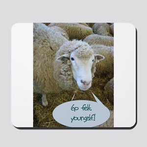 Go Felt Yourself Mousepad