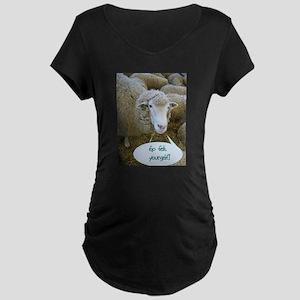 Go Felt Yourself Maternity Dark T-Shirt