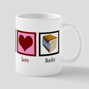 Peace Love Books Mug