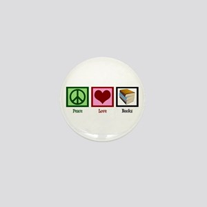 Peace Love Books Mini Button