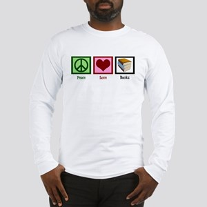 Peace Love Books Long Sleeve T-Shirt