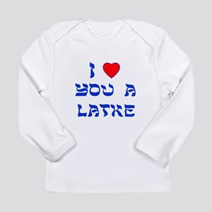 I Love You a Latke Long Sleeve Infant T-Shirt