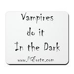 Vampires Mousepad