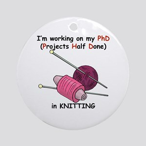 Knitting PhD (projects half d Ornament (Round)