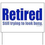 Retirement Yard Sign