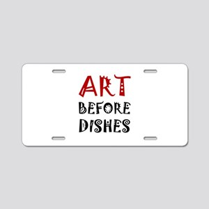 Art Before Dishes Aluminum License Plate