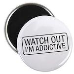 "I'm Addictive 2.25"" Magnet (10 pack)"