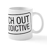 I'm Addictive Mug