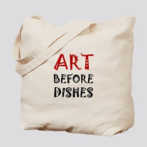 Art Before Dishes Tote Bag