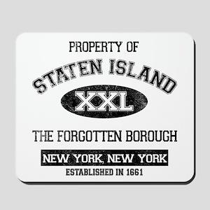 Property of Staten Island Mousepad