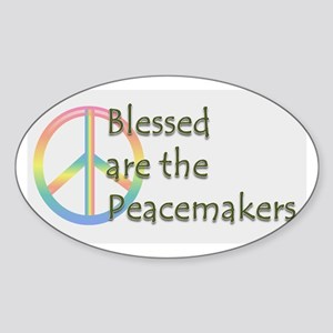 Blessed are the Peacemakers Sticker (Oval)