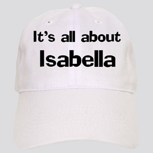 It's all about Isabella Cap