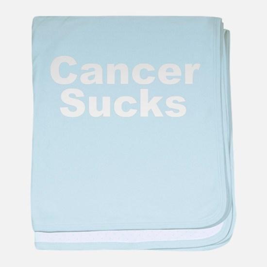 Cancer Sucks Infant Blanket