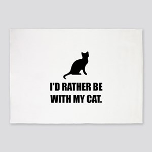 Rather Be With My Cat 5'x7'Area Rug
