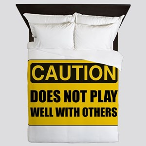 Does Not Play Well With Others Queen Duvet