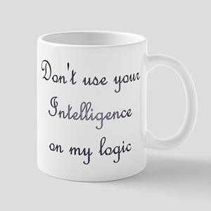 Don't Use Intelligence Mug