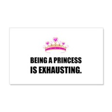 Being A Princess Is Exhausting Wall Decal