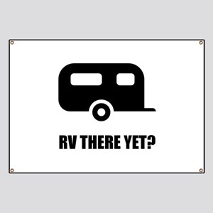 RV There Yet Banner