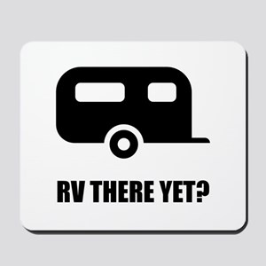RV There Yet Mousepad